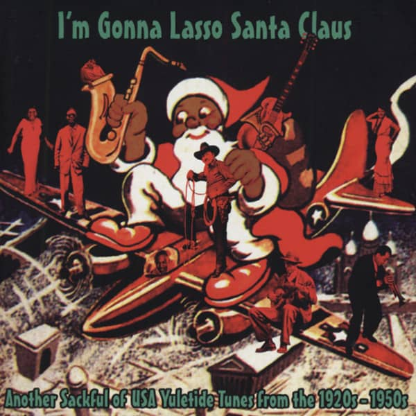 I'm Gonna Lasso Santa Claus