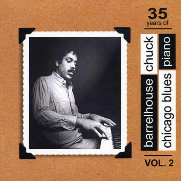 35 Years Of Chicago Blues Piano, Vol.2