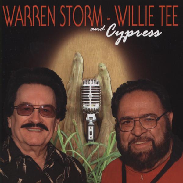 Warren Storm, Willie Tee & Cypress