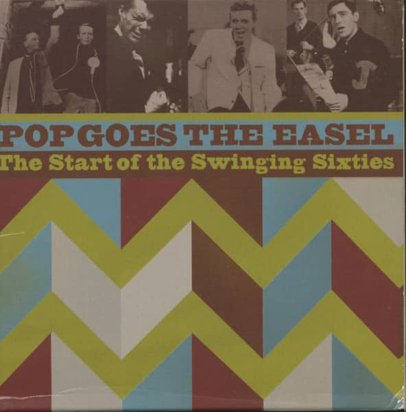 Pop Goes The Easel - The Start Of The Swinging Sixties (2-CD)