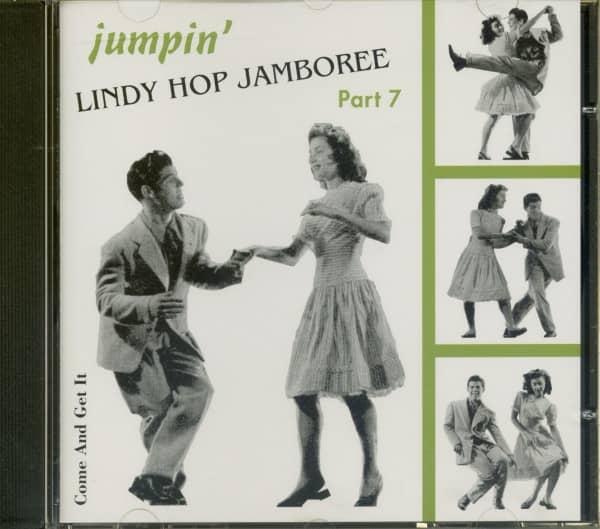Lindy Hop Jamboree Vol.7 - Jumpin' - Come And Get It (CD)