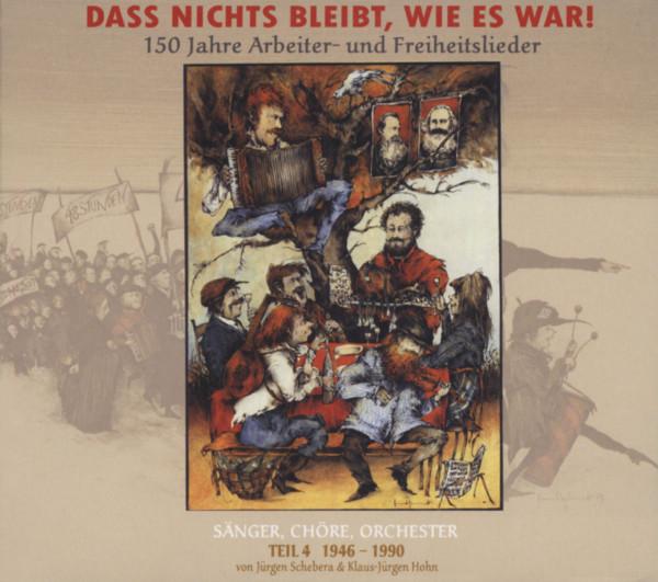 Vol.4, 1946 - 1990 (3-CD) Dass nichts bleibt, wie es war!