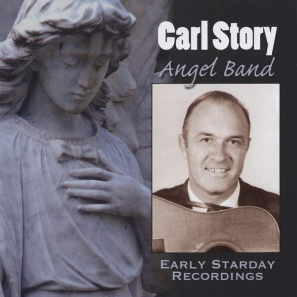 Angel Band - Early Starday Recordings