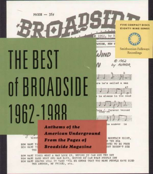 The Best of Broadside 1962-1988: Anthems of the American Underground from the Pages of Broadside Mag