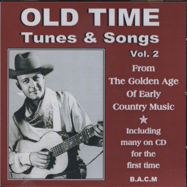 Vol.2, Old Time Tunes & Songs 1924-52