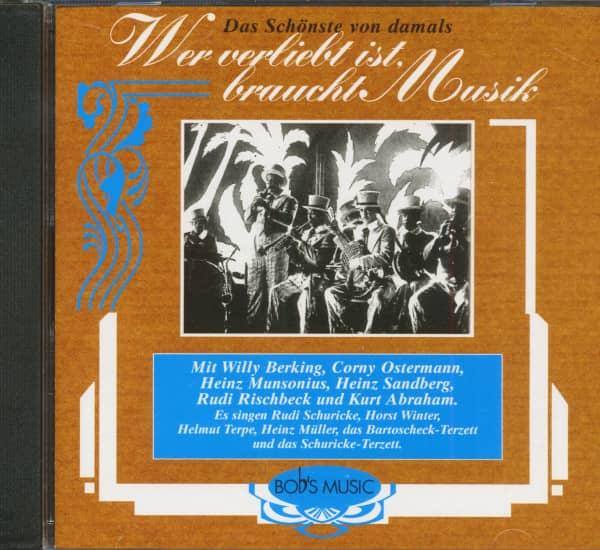Wer Verliebt Ist, Braucht Musik - Das Schönste Von Damals (CD)