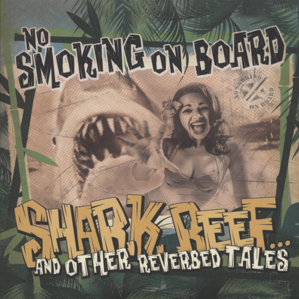 Shark Reef ... And Other Reverbed Tales 7inch, 45rpm, EP, PS