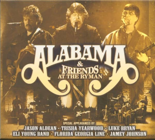 Alabama & Friends At The Ryman (2-CD+DVD)