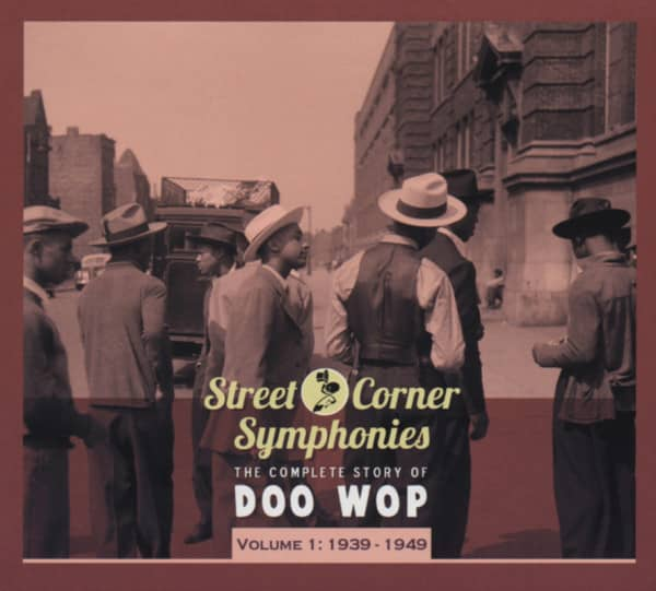 Vol.01, 1939-1949 The Complete Story Of Doo Wop