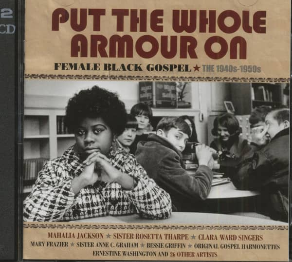 Put The Whole Armour On - Female Black Gospel 1940s - 1950s (2-CD)