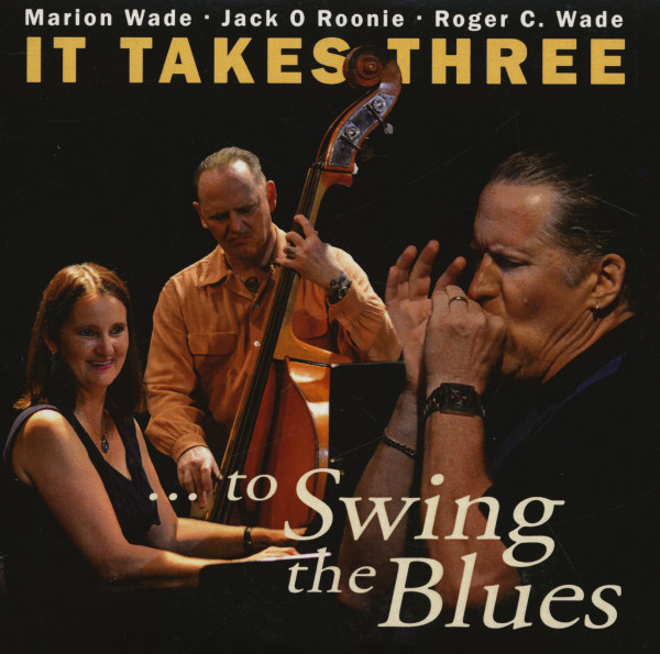 It Takes Three To Swing The Blues (CD)