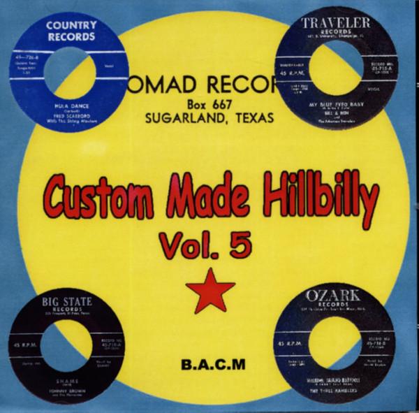 Custom Made Hillbilly Vol.5