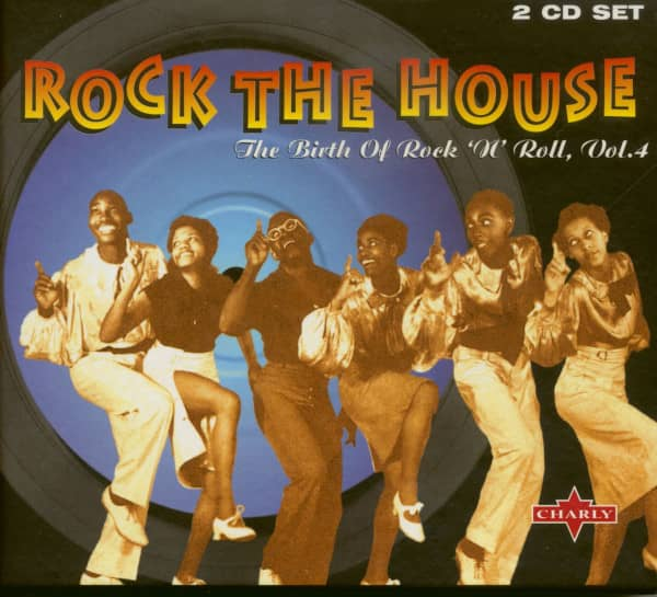 Rock The House - The Birth Of Rock'n'Roll Vol.4 (2-CD)