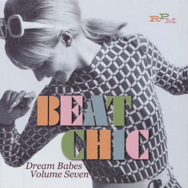 Vol.7, Dream Babes - Beat Chic