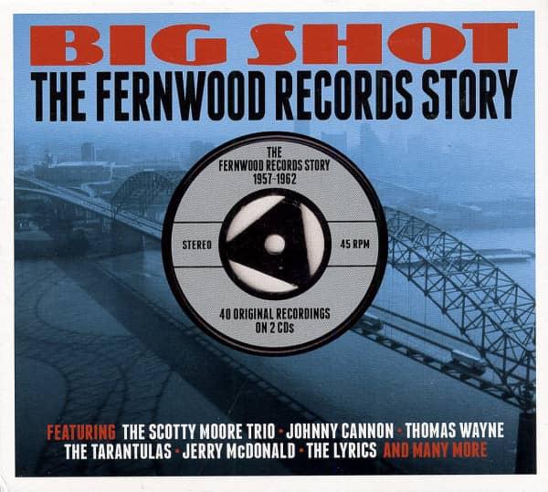 Big Shot - The Fernwood Records Story (2-CD)