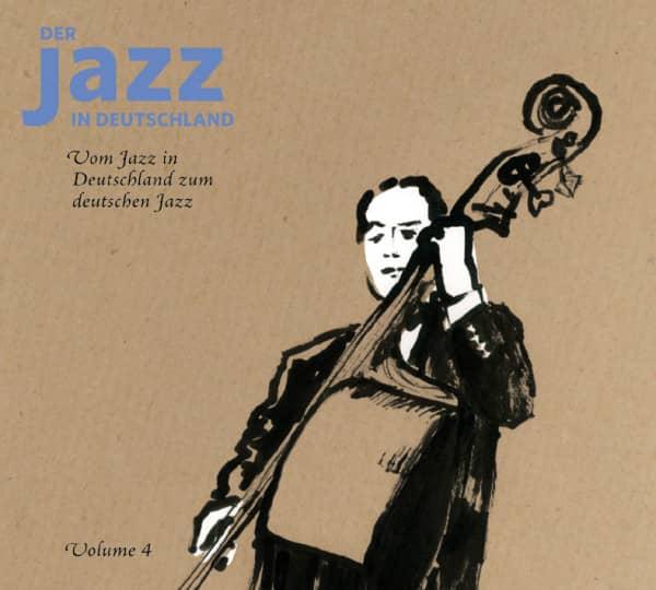 Teil 4, Vom Jazz in Deutschland zum deutschen Jazz (3-CD)