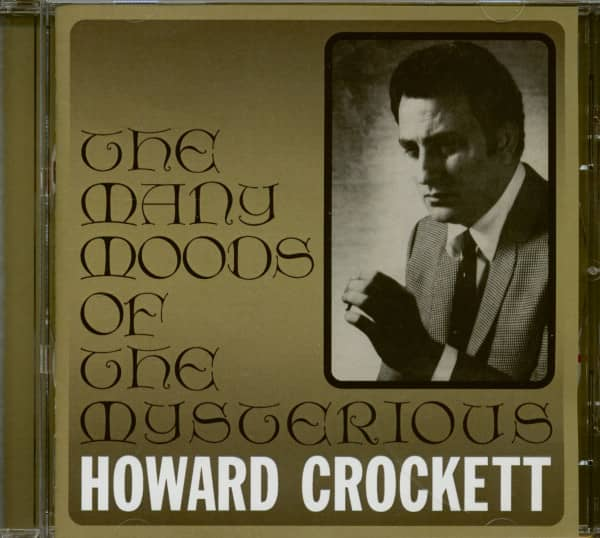 The Many Moods Of The Mysterious Howard Crockett (CD)