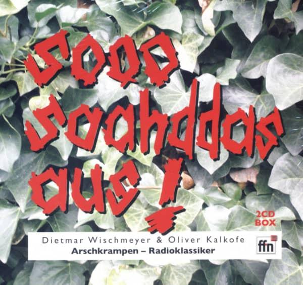 Sooh saahddas aus - Arschkrampen Radioklassiker (2-CD)