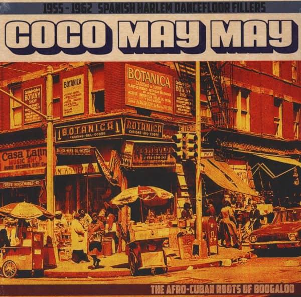 Coco May May - 1955-1962 Spanish Harlem Dancefloor Fillers (LP)
