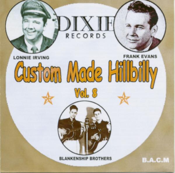 Custom Made Hillbilly Vol.8