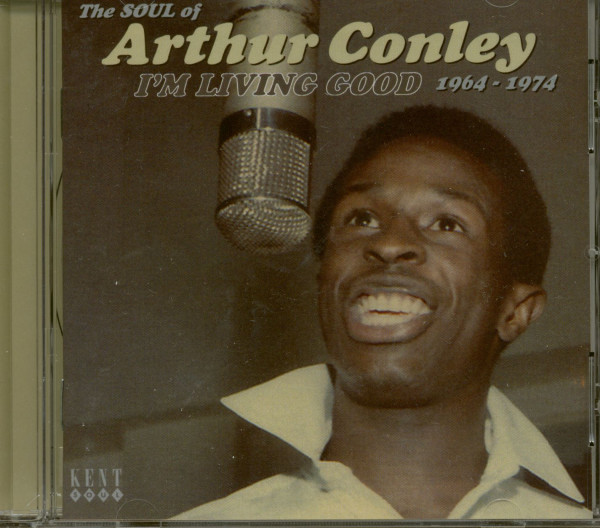 I'm Living Good - The Soul Of Arthur Conley 1964-74 (CD)
