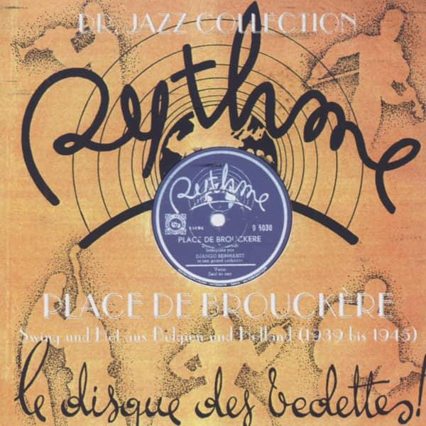 Place De Brouckère - Swing und Hot aus Belgien & Holland 1939 bis 1945 (CD)