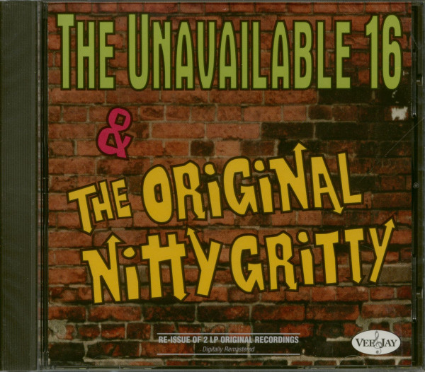 The Unavailable 16 & The Original Nitty Gritty (CD)
