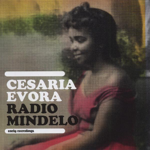 Radio Mindelo - Early Coladero Recordings
