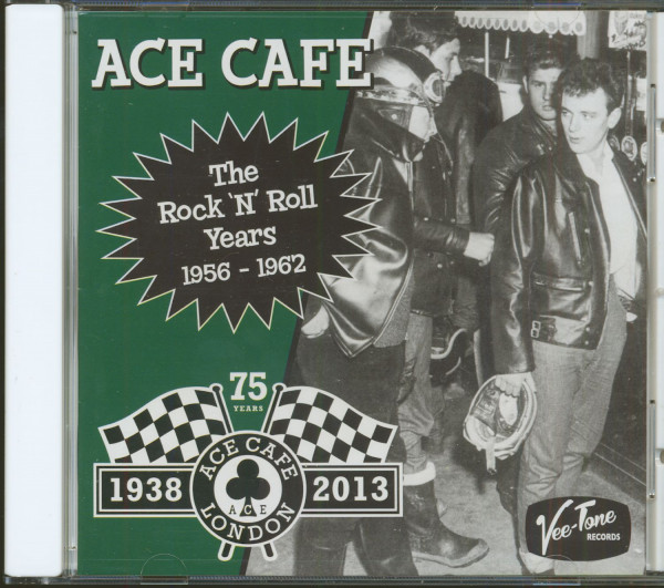 Ace Cafe - The Rock'n'Roll Years 1956-1962 (CD)