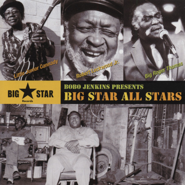 Bobo Jenkins Presents Big Star All Stars *