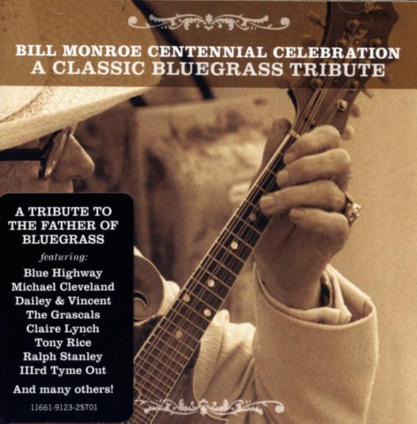 Bill Monroe Centennial Celebration (2-CD)