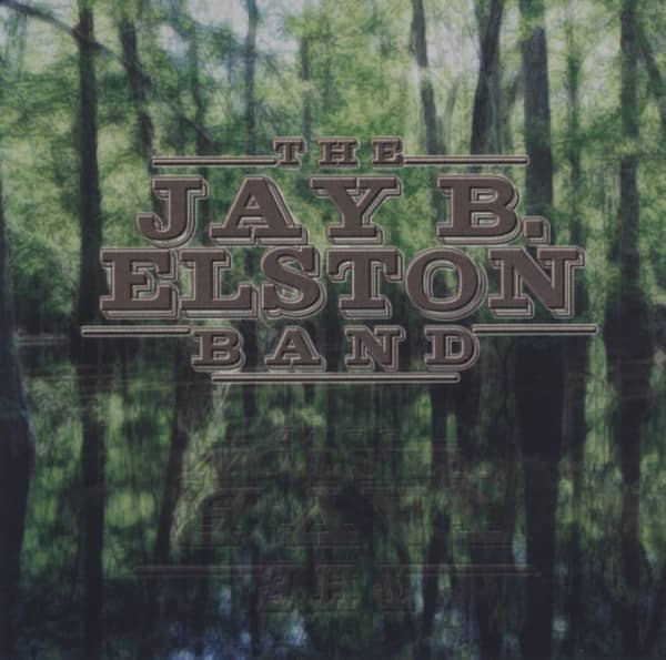Jay B. Elston Band
