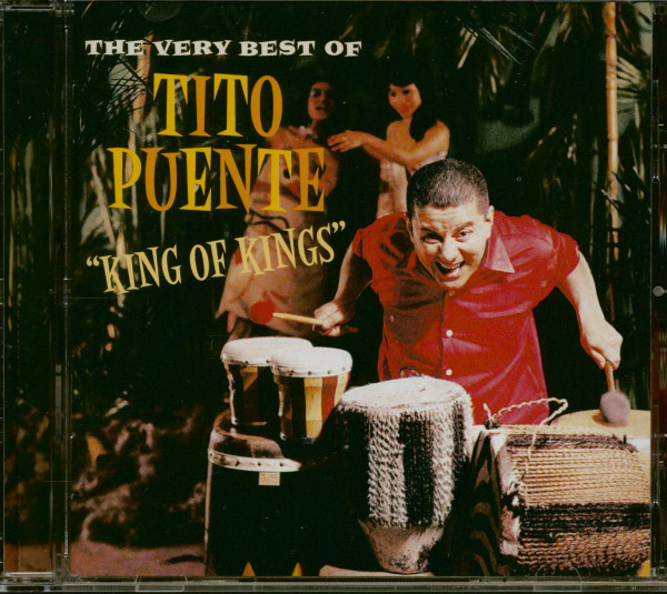 The Very Best Of Tito Puente - The King Of Kings (CD)