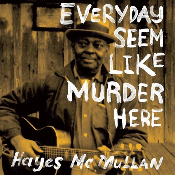 Everyday Seem Like Murder Here (2-LP)