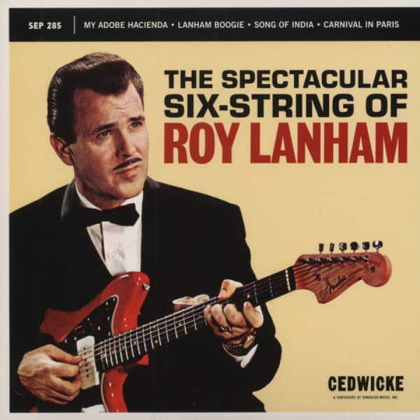 The Spectacular Six String Of Roy Lanham 7inch, 45rpm, EP, PS, red wax