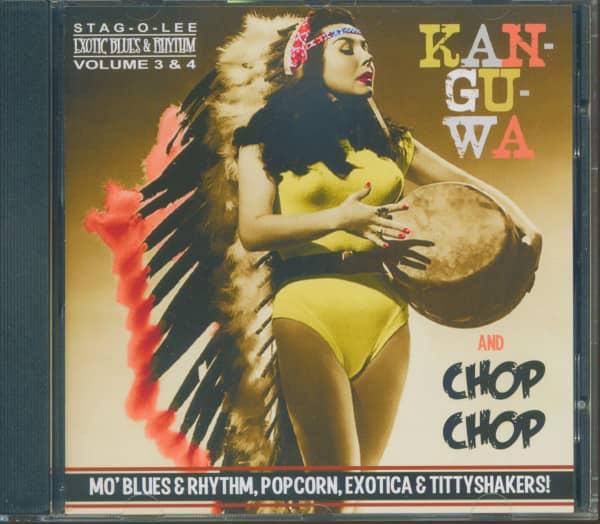 Kan-Gu-Wa & Chop Chop - Exotic Blues & Rhythm Vol.3 & 4 (CD)