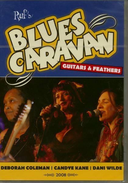 Blues Caravan 2008 - Guitars & Feathers