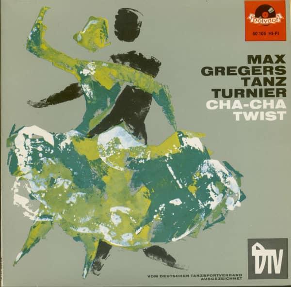 Max Gregers Tanz Turnier - Cha-Cha & Twist (7inch, 45rpm, EP, PS)