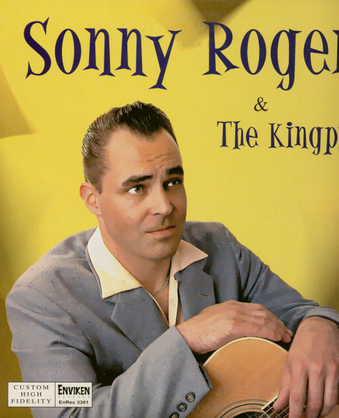 Sonny Rogers & The Kingpins (LP, 10inch)