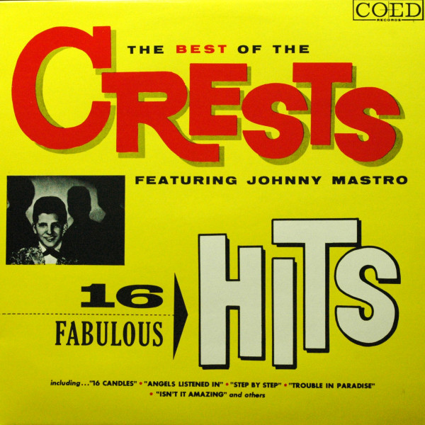 The Best Of The Crests - 16 Fabulous Hits (LP)