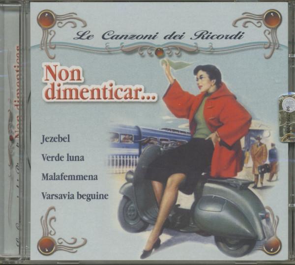 Non dimenticar - Le Canzoni Dei Ricordi (CD)