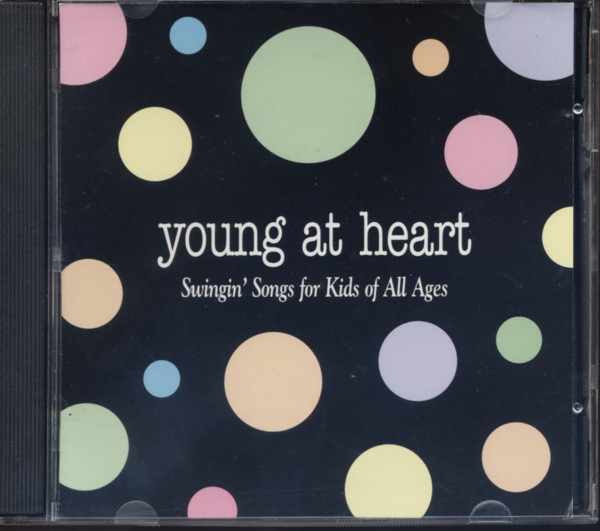 Young At Heart - Swingin' Songs For Kids Of All Ages (CD)