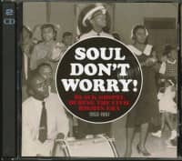 Soul Don't Worry (2-CD)