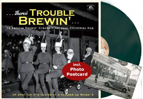 Christmas ...There's Trouble Brewin' - 16 Serious Rockin' Crackers for your Christmas Hop (LP, Green