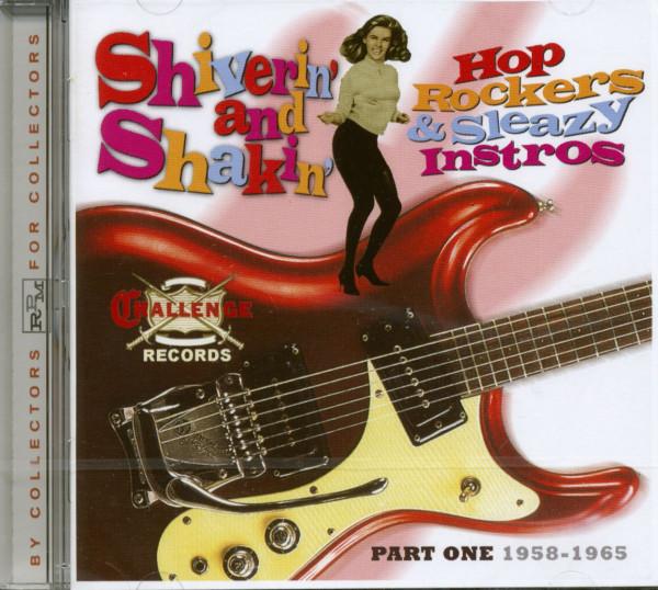 Shiverin' & Shakin' - Hop Rockers & Sleazy Instros (CD)