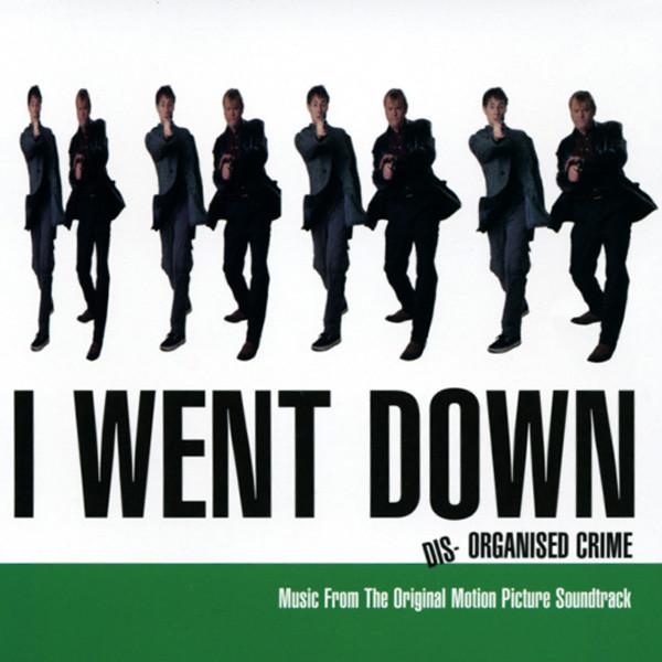 I Went Down - Soundtrack (1998)
