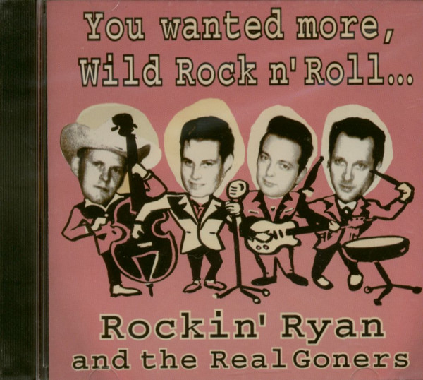 You Wanted More Wild Rock & Roll