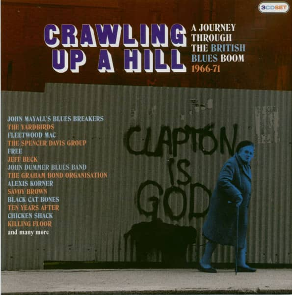 Crawling Up A Hill: A Journey Through The British Blues Boom (3-CD)