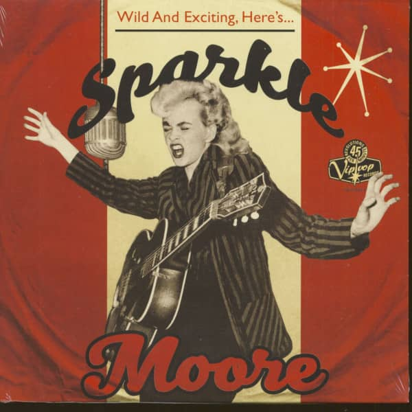 Wild And Exciting, Here's Sparkle Moore (LP, 10inch, EP, 45rpm)