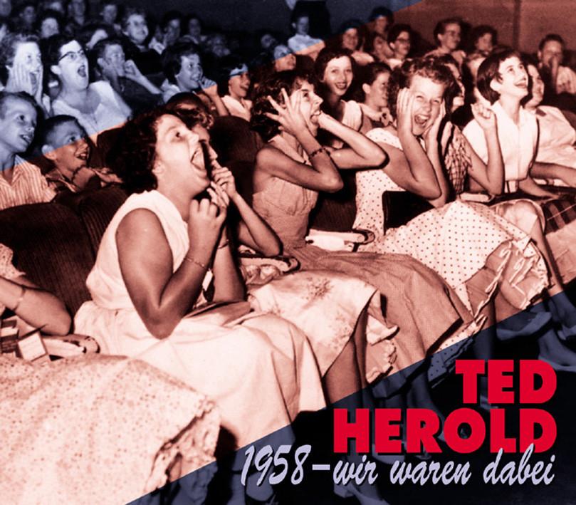 Ted Herold - 1958 - Wir waren dabei